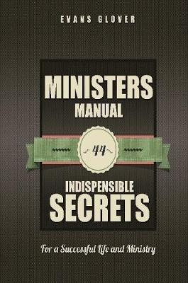 Introduction to the Minister's Manual by Evans Glover