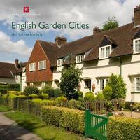 English Garden Cities: An Introduction by Mervyn Miller