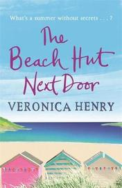 The Beach Hut Next Door by Veronica Henry