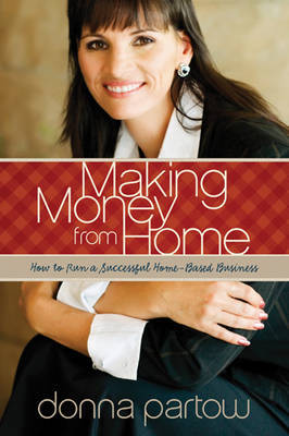 Making Money from Home by Donna Partow image