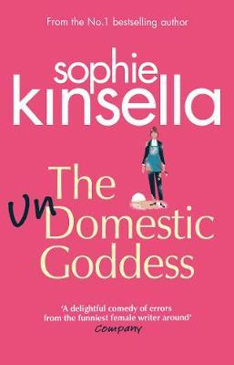 The Undomestic Goddess by Sophie Kinsella image