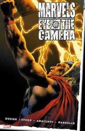 Marvels: Eye Of The Camera by Kurt Busiek