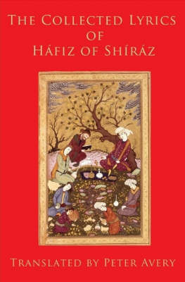 The Collected Lyrics of Hafiz of Shiraz by Hafiz image