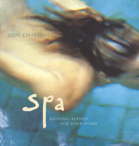 Spa: Bathing blends for your home by Judy Chapman image