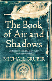 The Book of Air and Shadows by Michael Gruber image