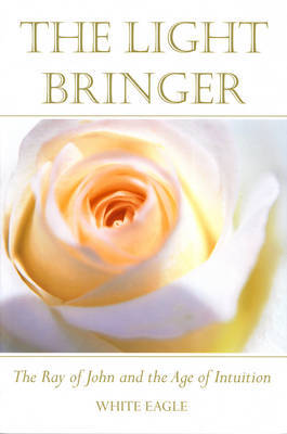 "The Light Bringer by ""White Eagle"" image"