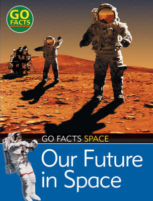 Our Future in Space by Maureen O'Keefe image