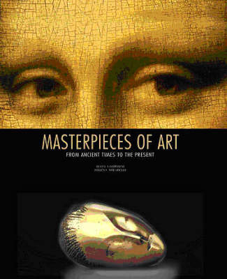 Masterpieces of Art: From Ancient Times to the Present by Lucia Gasparini image