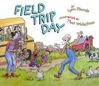 Field Trip Day by Lynn Plourde image