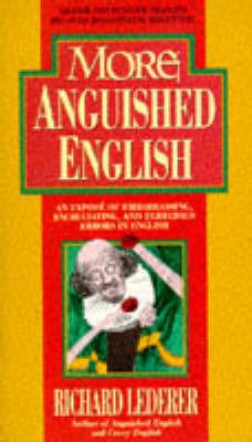 More Anguished English by Richard Lederer