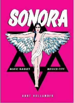 Sonora by Kurt Hollander