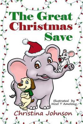 The Great Christmas Save by Christina Johnson image
