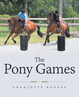 The Pony Games by Charlotte Rogers image