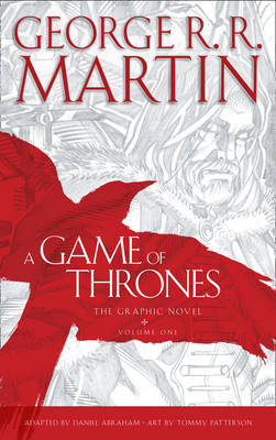A Game of Thrones: Graphic Novel, Volume One: vol 1 by George R.R. Martin image