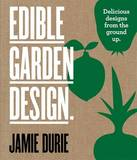 Edible Garden Design by Jamie Durie