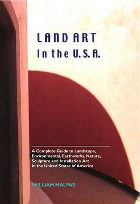 Land Art in the U.S.A. by William Malpas image