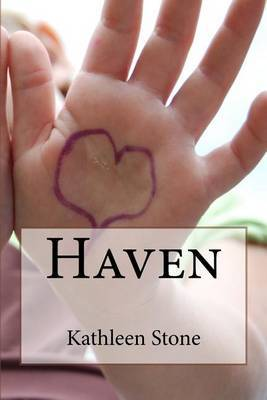 Haven by Kathleen Stone