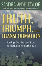 Truth, Triumph, and Transformation by Sandra Anne Taylor image