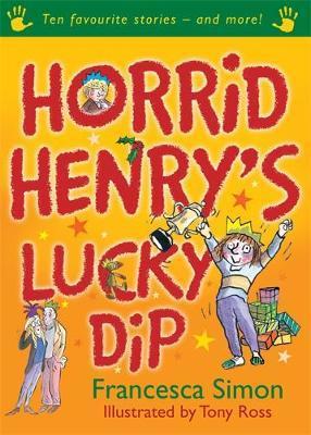 Horrid Henry's Lucky Dip by Francesca Simon
