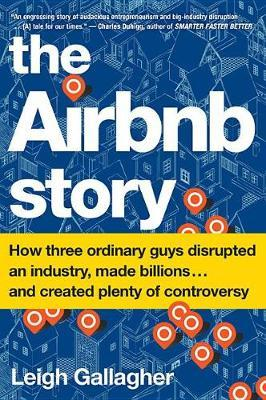 The Airbnb Story by Leigh Gallagher image