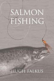 Salmon Fishing by Hugh Falkus image