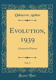 Evolution, 1939, Vol. 2 by Unknown Author image