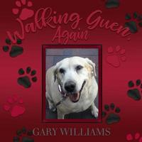Walking Guen, Again by Gary Williams