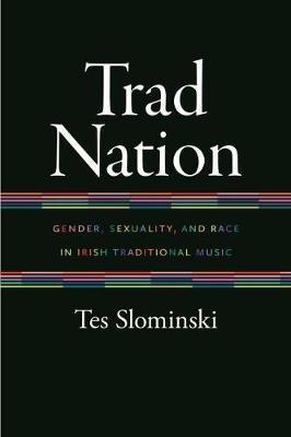 Trad Nation by Tes Slominski