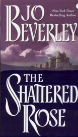 The Shattered Rose by Jo Beverley image