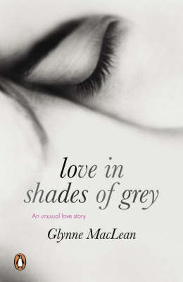 Love in Shades of Grey by Glynne MacLean image