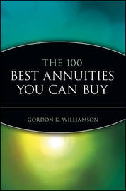 The 100 Best Annuities You Can Buy by Gordon K. Williamson image