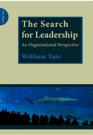 The Search for Leadership by William Tate image