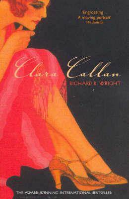 Clara Callan by Richard B Wright