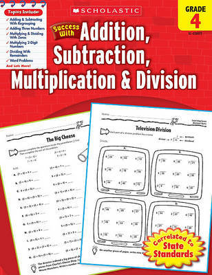 Scholastic Success with Addition, Subtraction, Multiplication & Division, Grade 4 by Lisa Molengraft image