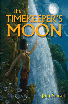 The Timekeeper's Moon by Joni Sensel image