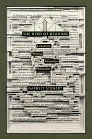 The Deed of Reading by Garrett Stewart