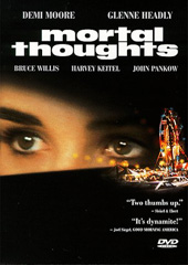 Mortal Thoughts on DVD