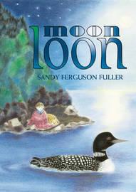 Moon Loon by Sandy Ferguson Fuller image