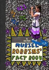Muriel Robbins' Fact Book by Jana Rains