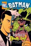 Two-Face's Double Take by Matthew K Manning