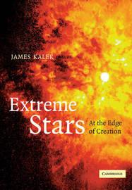 Extreme Stars by James B Kaler