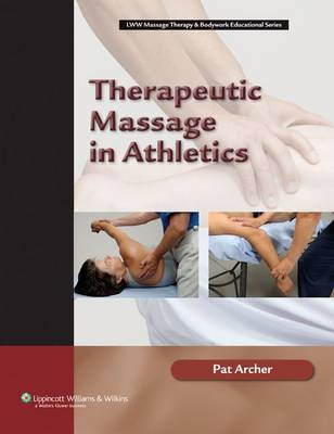 Therapeutic Massage in Athletics by Archer image
