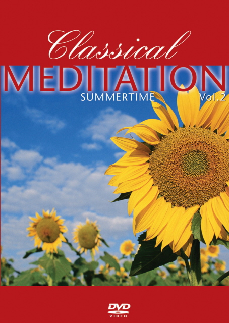 Classical Meditation - Vol. 2: Summertime on DVD image