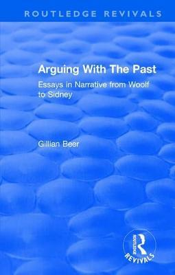 : Arguing With The Past (1989) by Gillian Beer image