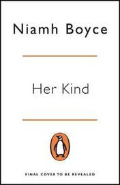 Her Kind by Niamh Boyce