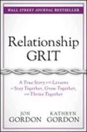 Relationship Grit by Jon Gordon