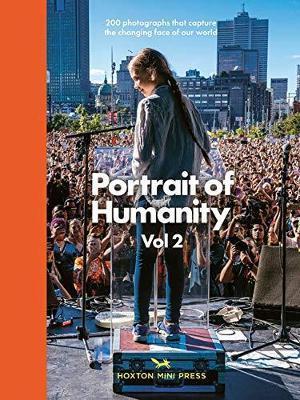 Portrait Of Humanity Vol 2 by Hoxton Mini Press