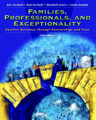 Families, Professionals and Exceptionality: Positive Outcomes Through Partnership and Trust by Ann Turnbull image