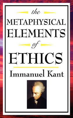 The Metaphysical Elements of Ethics by Immanuel Kant image