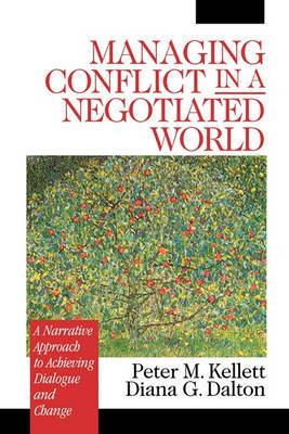 Managing Conflict in a Negotiated World by Peter M. Kellett image